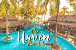 The Haven Khao Lak – หรอยจัง พังงา