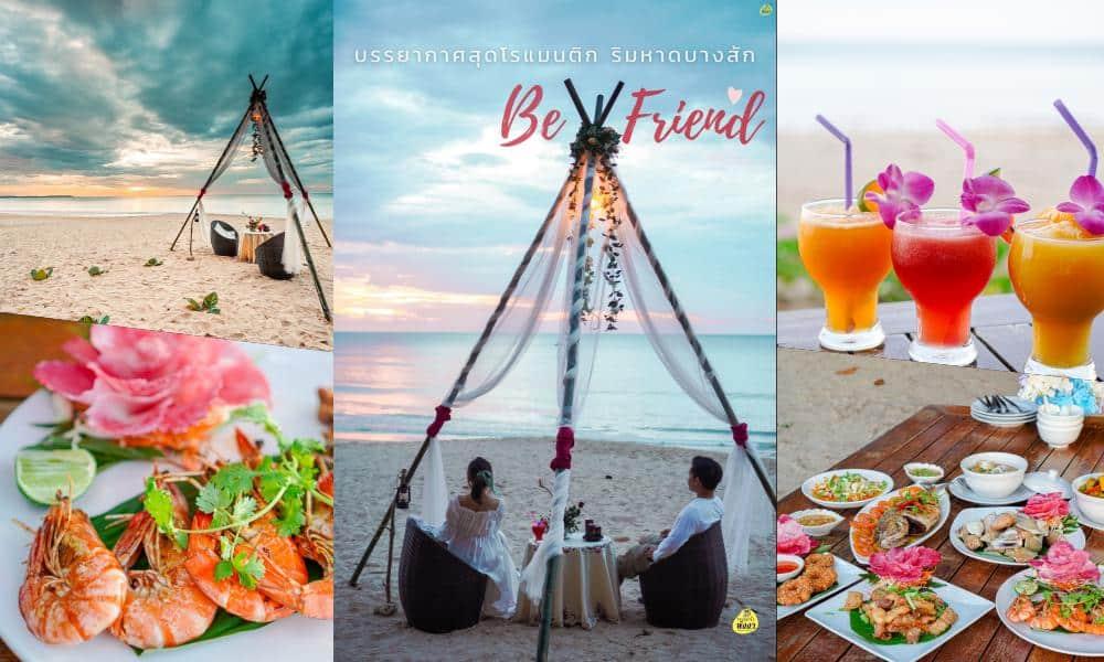 ร้าน Be Friend ร้านอาหารริมทะเล บางสัก ตะกั่วป่า พังงา