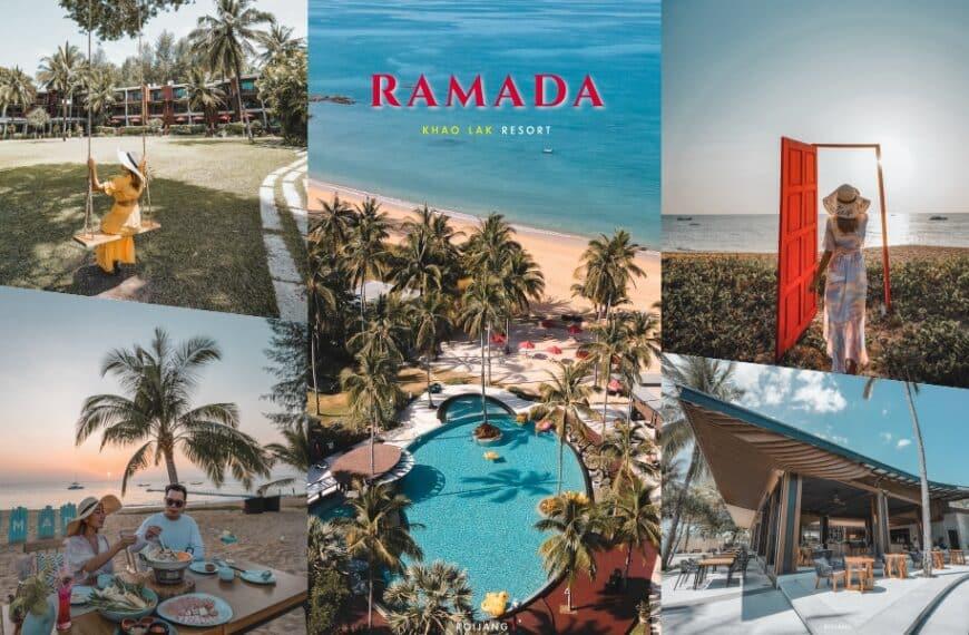 โรงแรม Ramada Khao Lak Resort เขาหลัก พังงา