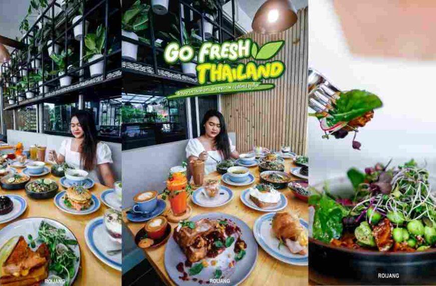 Go Fresh Thailand ร้านอาหารคลีน ย่าน ภูเก็ต